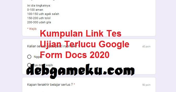 Kumpulan Link Tes Ujian Terlucu Google Form Docs 2020