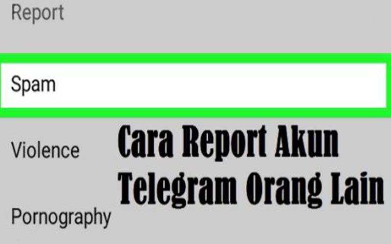 Cara Report Akun Telegram