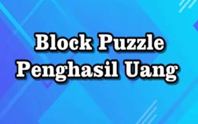 Aplikasi Block Puzzle Penghasil Uang