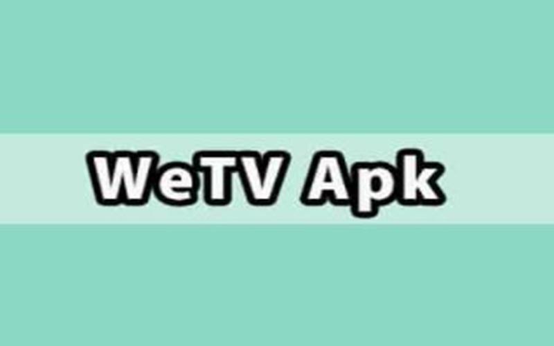 Pasang WeTV Mod Apk