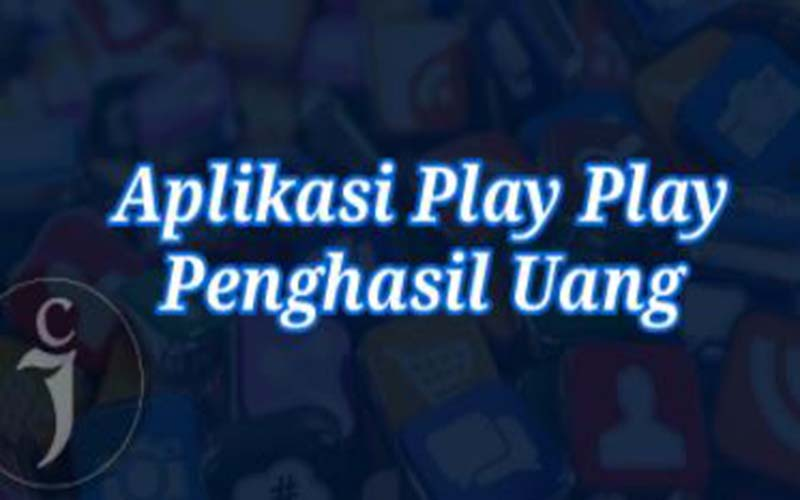 Play Play Apk Penghasil Uang