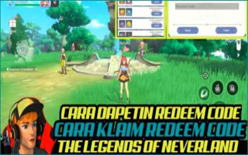 Cara Dapatkan Kode Redeem The Legend of Neverland