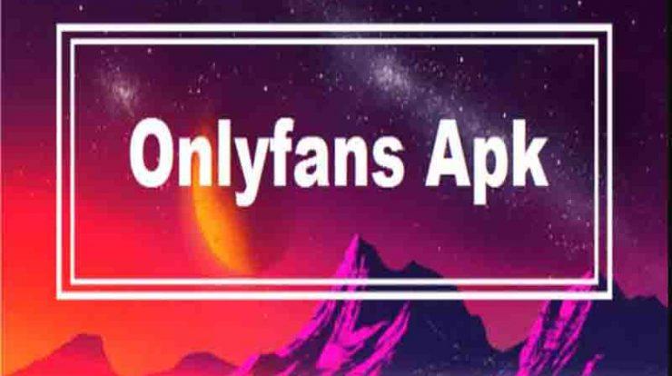 Download Onlyfans APK Versi 1.0.1 Terbaru