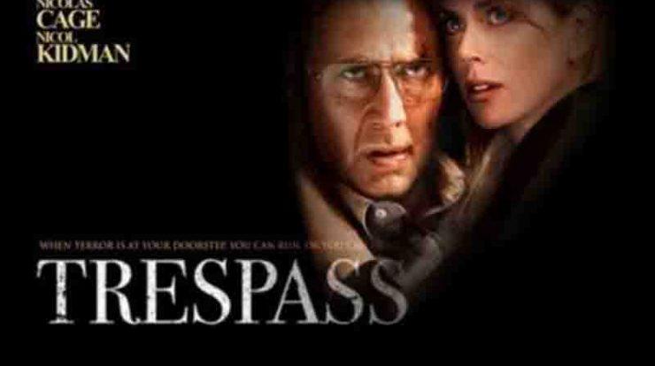 Sipnosis Lengkap Film Trespass