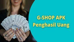 G Shop Penghasil Uang,