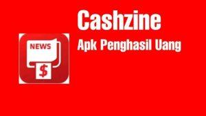 Cashzine Apk Penghasil Uang,  Amankah?